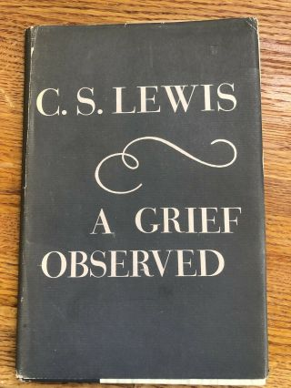 A Grief Observed Very Rare Us First Edition C.  S.  Lewis Bright,  Vg/vg In Dj
