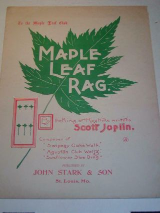 "Antique Sheet Music "" The Maple Leaf Rag "" By Scott Joplin,  John Stark Publisher"