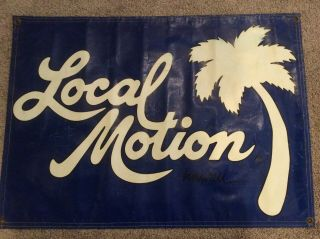 Local Motion Hawaii Large Sign.  Very Rare.  3ft Wide X 2ft High.
