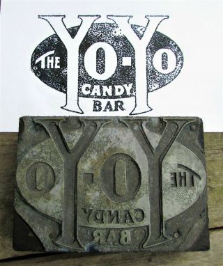Vintage Yo - Yo Candy Bar Letterpress Printer Block Sign Antique Print Chocolate
