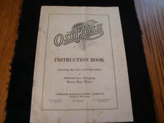Vintage Chief Oshkosh Instruction Book For Heavy Duty Mixers 1930 - 40