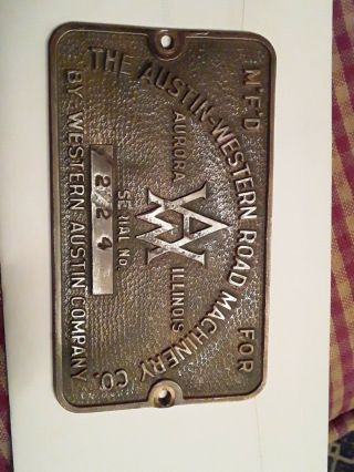 Vintage Brass Plate The Austin - Western Road Machinery Company Serial No 224