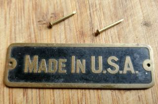 """Antique Vintage Brass Name Plate """" Made In Usa """" Raised Letters,  Nails Nos"""
