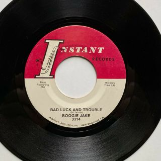 Boogie Jake 45rpm - Ultra Rare Blues - Bad Luck And Trouble - Instant Records