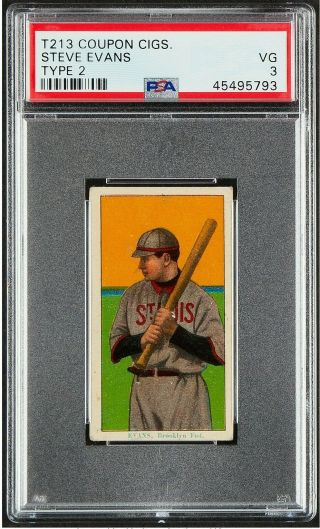 1914 - 16 T213 Coupon Type 2 Steve Evens Brooklyn Rare Low Pop Only 1 Higher Psa 3
