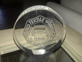 "Utw Textile Workers Very Heavy 4 1/2x1 3/8 "" Glass Paperweight"