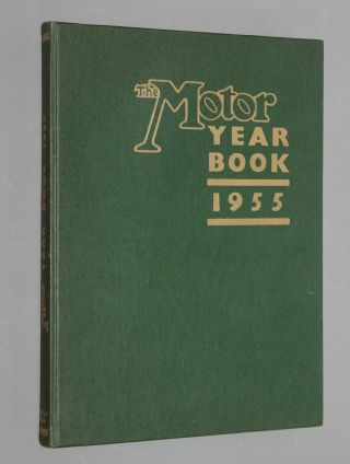 Very Rare 1955 Motor Yearbook - Racing Annual,  Formula 1 Le Mans,  Cars