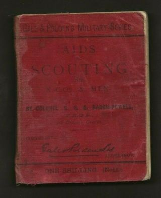 1899 - Boy Scout Book - Aids To Scouting For Nco