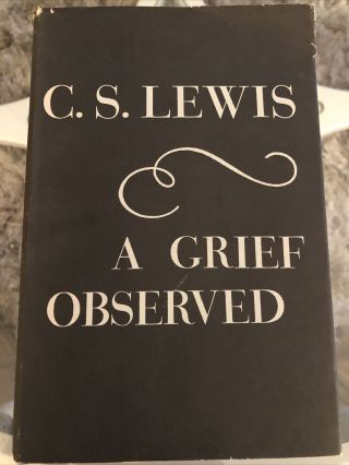 A Grief Observed Very Rare Us 1st Ed.  C.  S.  Lewis Bright,  Vg/vg In Dj